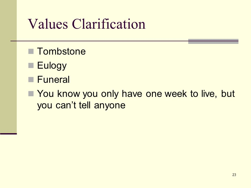 Values Clarification Tombstone Eulogy Funeral