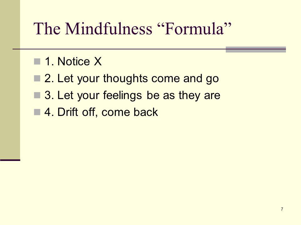The Mindfulness Formula