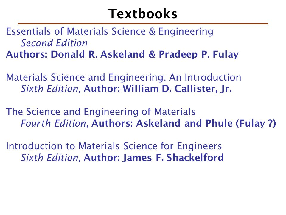 Textbooks Essentials of Materials Science & Engineering Second Edition