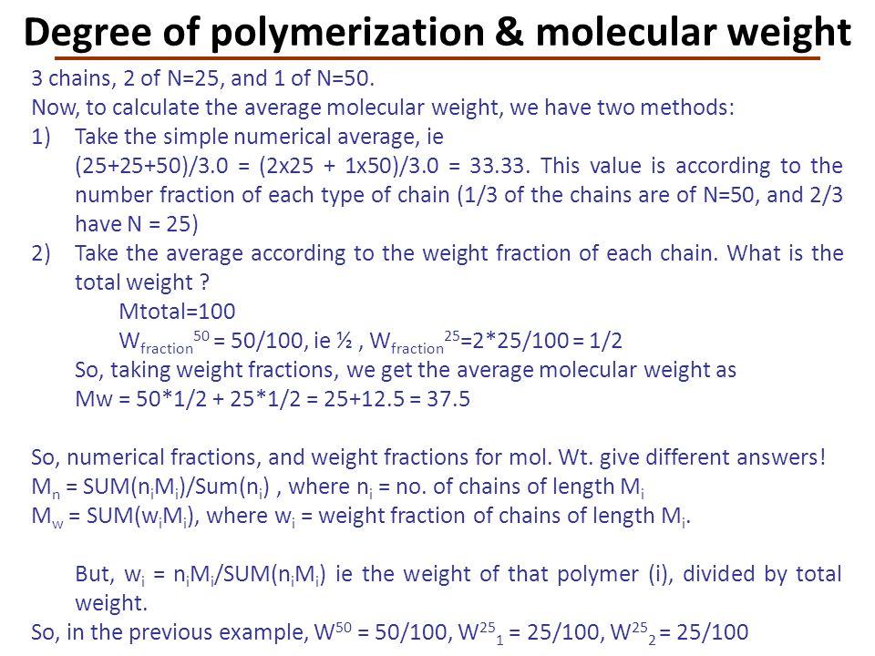 Degree of polymerization & molecular weight