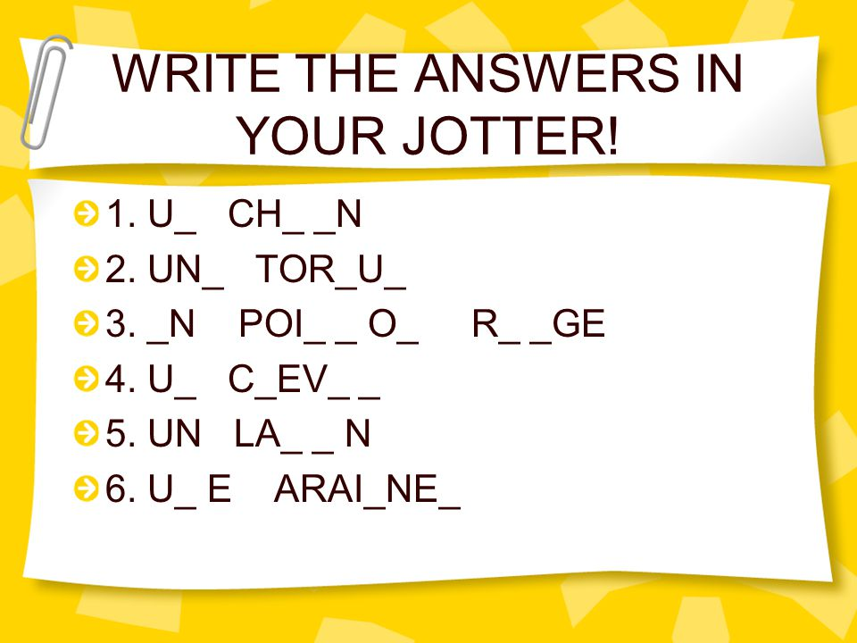 WRITE THE ANSWERS IN YOUR JOTTER!