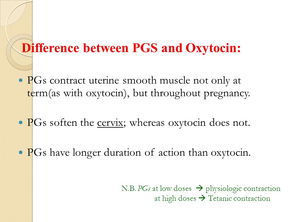 Difference between PGS and Oxytocin: