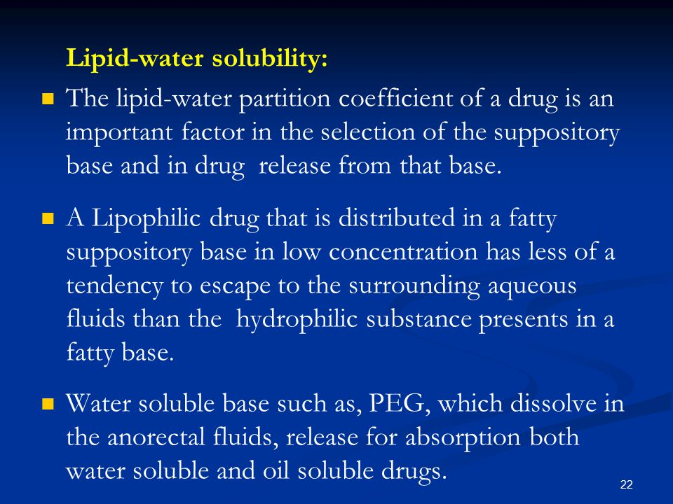 Lipid-water solubility: