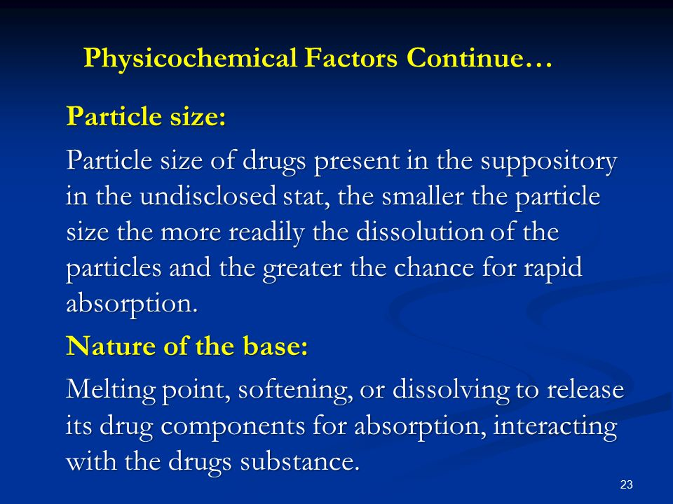 Physicochemical Factors Continue…