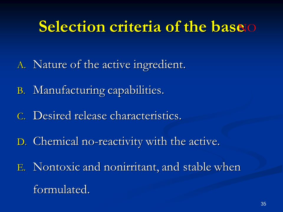 Selection criteria of the base