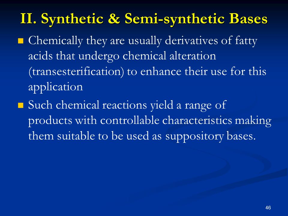 II. Synthetic & Semi-synthetic Bases