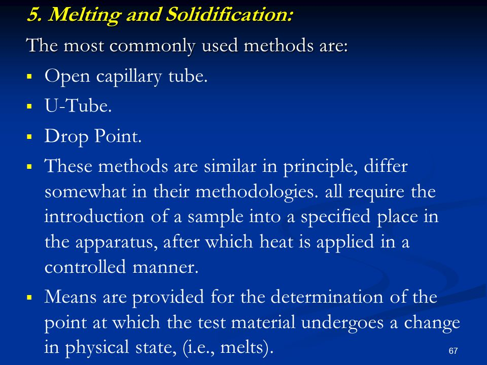 5. Melting and Solidification: