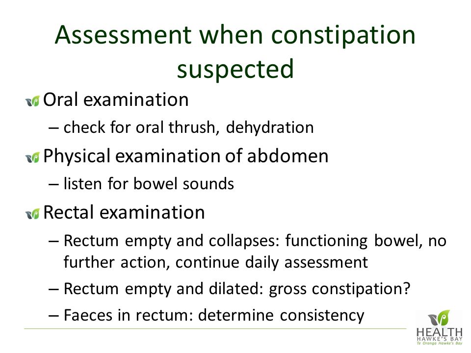 Assessment when constipation suspected
