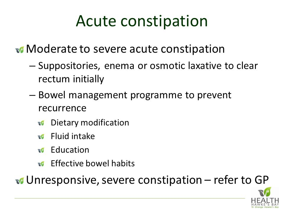 Acute constipation Moderate to severe acute constipation