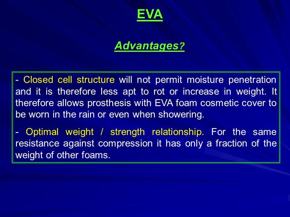 EVA Advantages