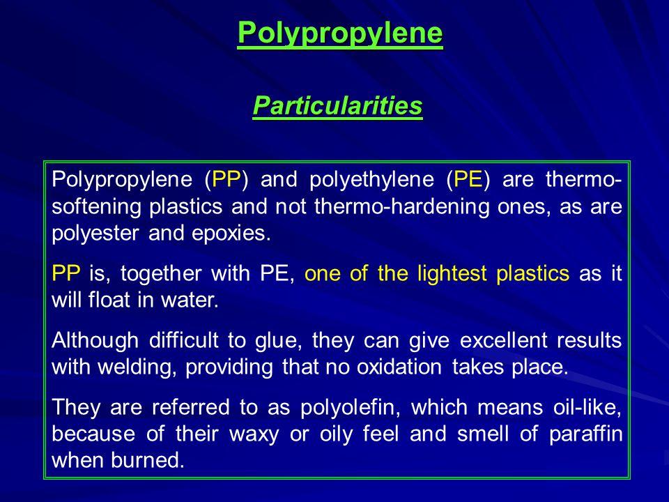 Polypropylene Particularities