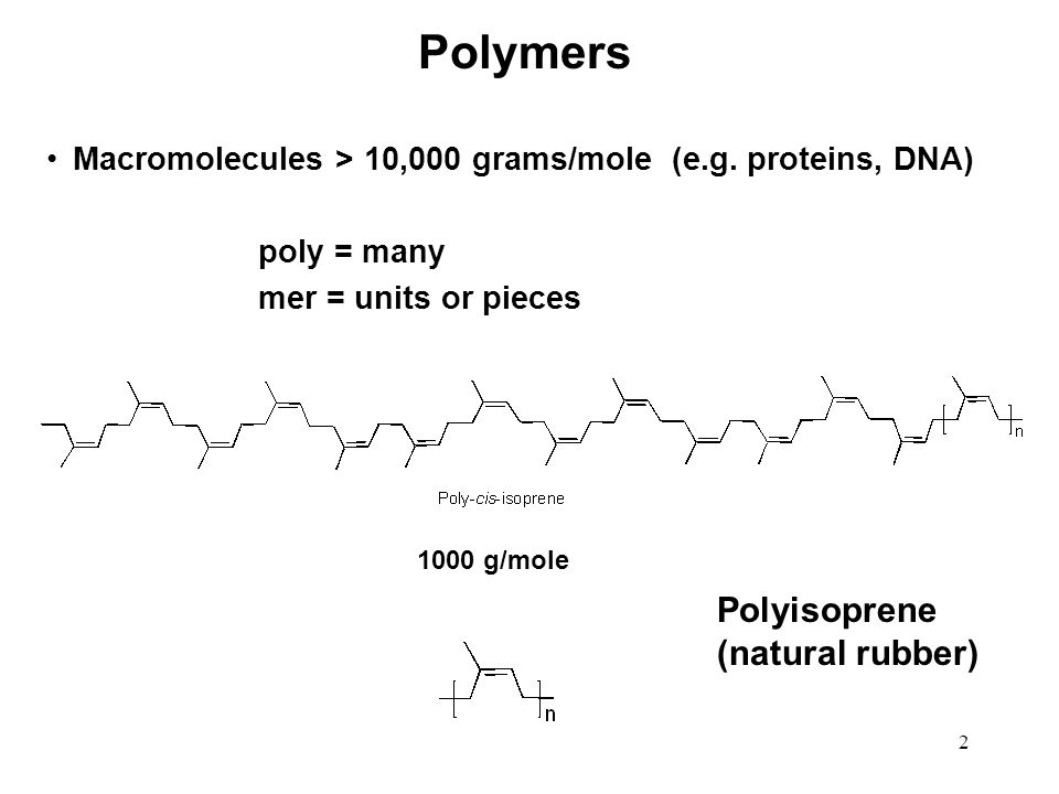 Polymers Polyisoprene (natural rubber)