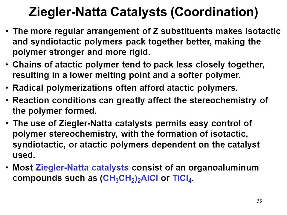Ziegler-Natta Catalysts (Coordination)
