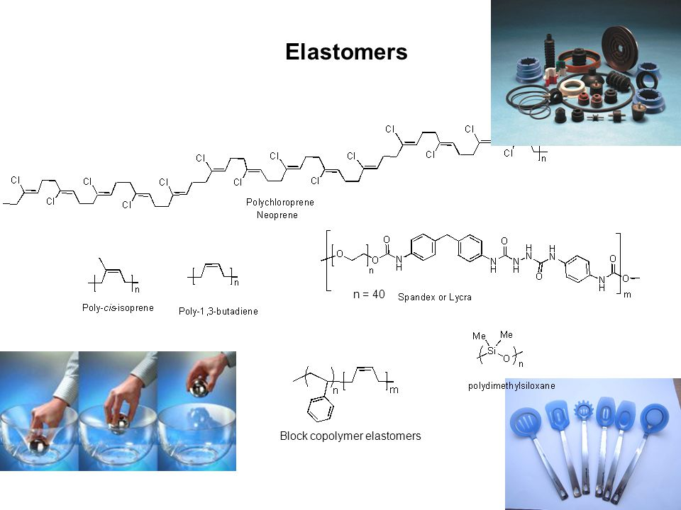 Elastomers n = 40 Block copolymer elastomers