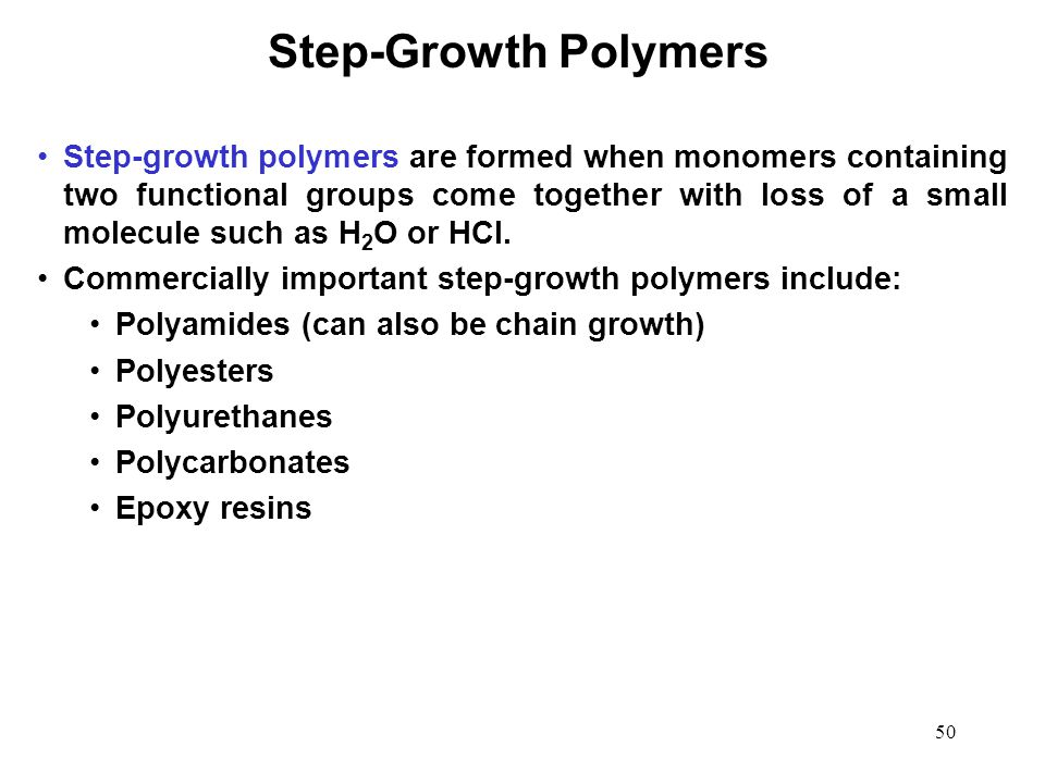 Step-Growth Polymers