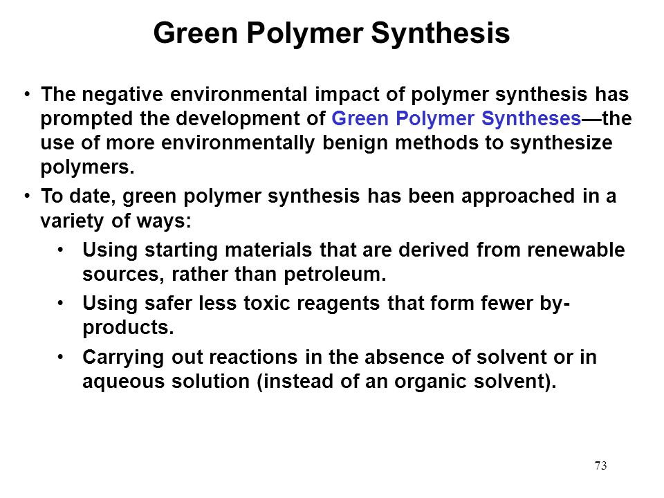 Green Polymer Synthesis