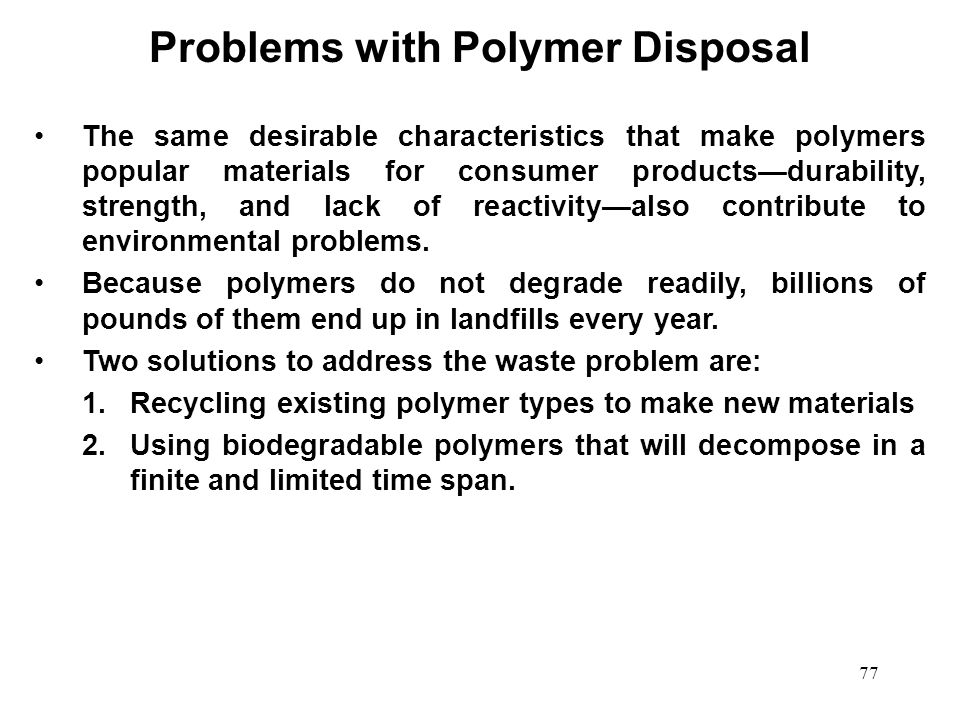 Problems with Polymer Disposal