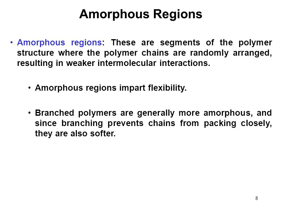 Amorphous Regions