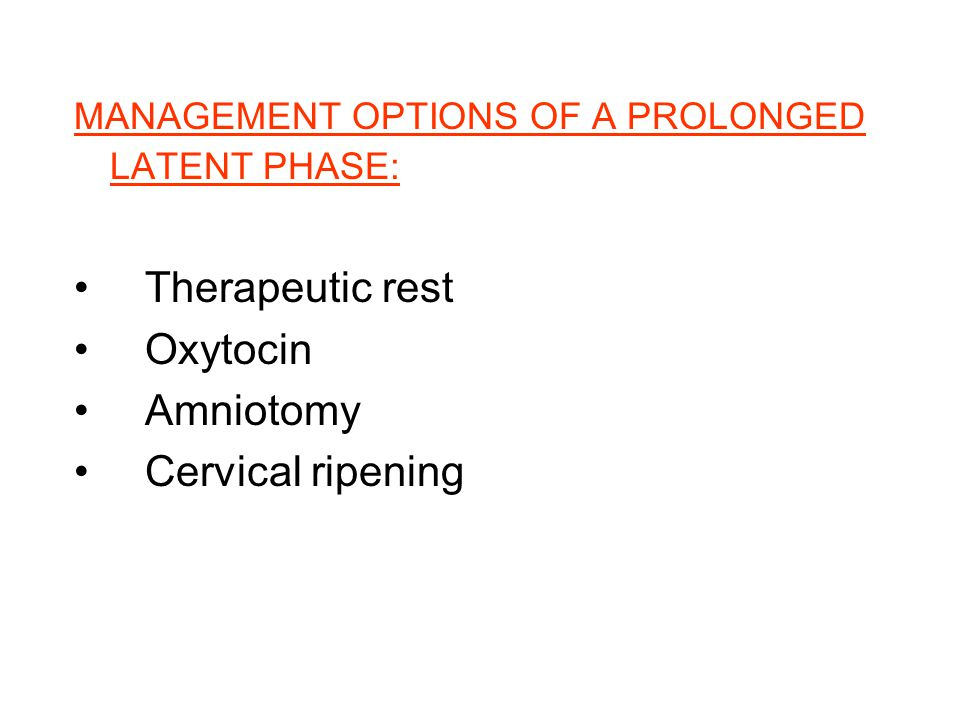 Therapeutic rest Oxytocin Amniotomy Cervical ripening