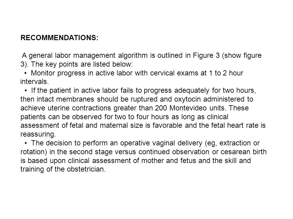 RECOMMENDATIONS: A general labor management algorithm is outlined in Figure 3 (show figure 3). The key points are listed below: