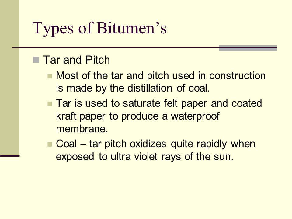 Types of Bitumen's Tar and Pitch