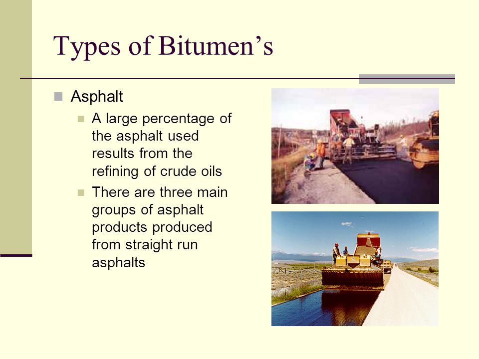 Types of Bitumen's Asphalt