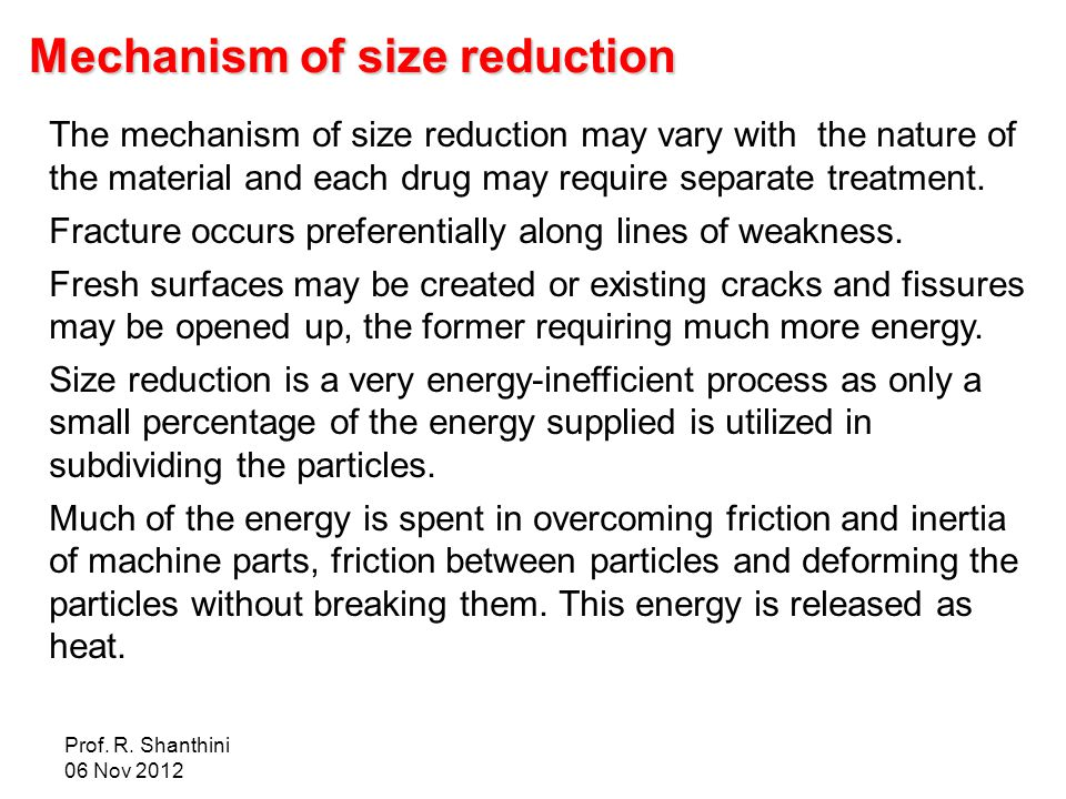 Mechanism of size reduction