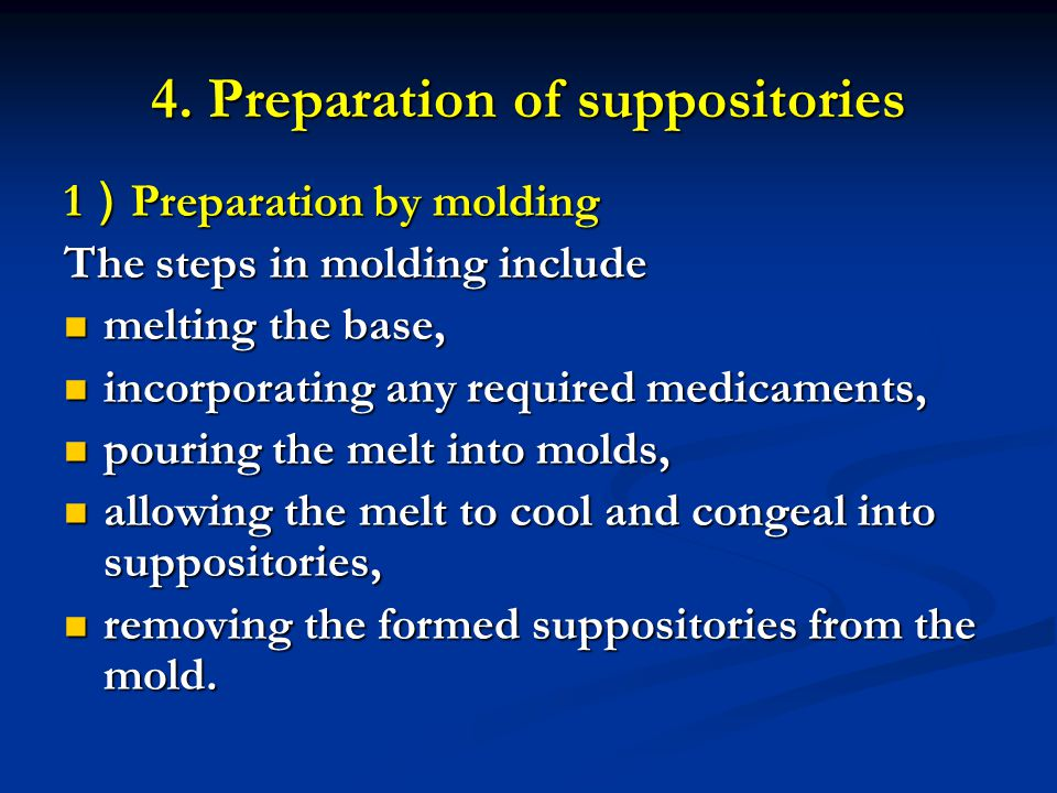 4. Preparation of suppositories