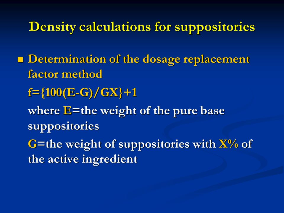 Density calculations for suppositories