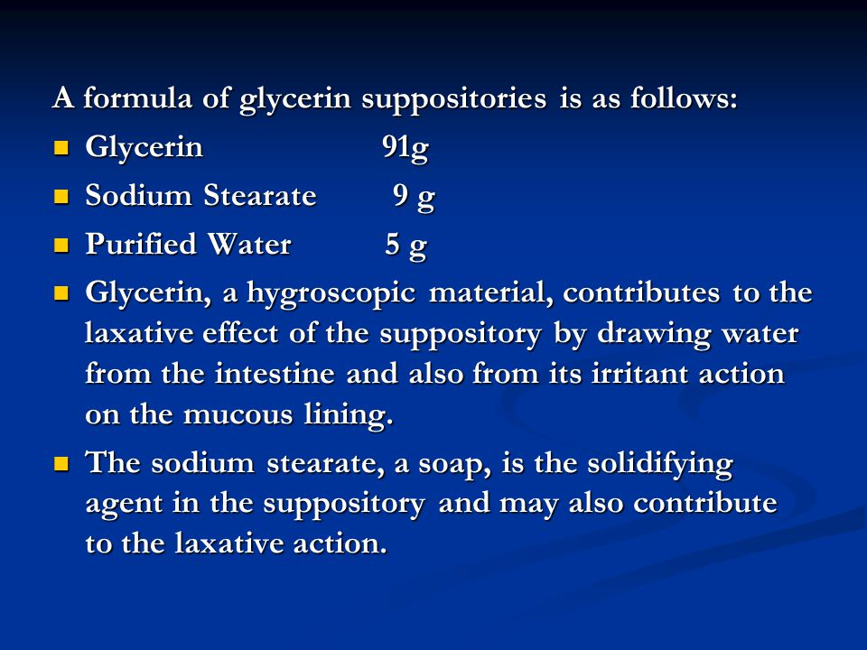 A formula of glycerin suppositories is as follows: