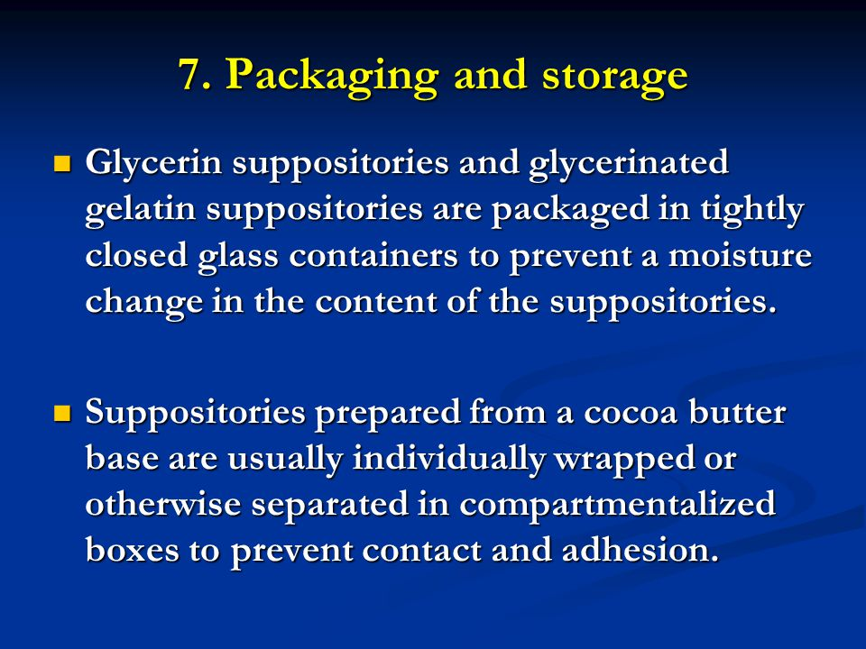 7. Packaging and storage