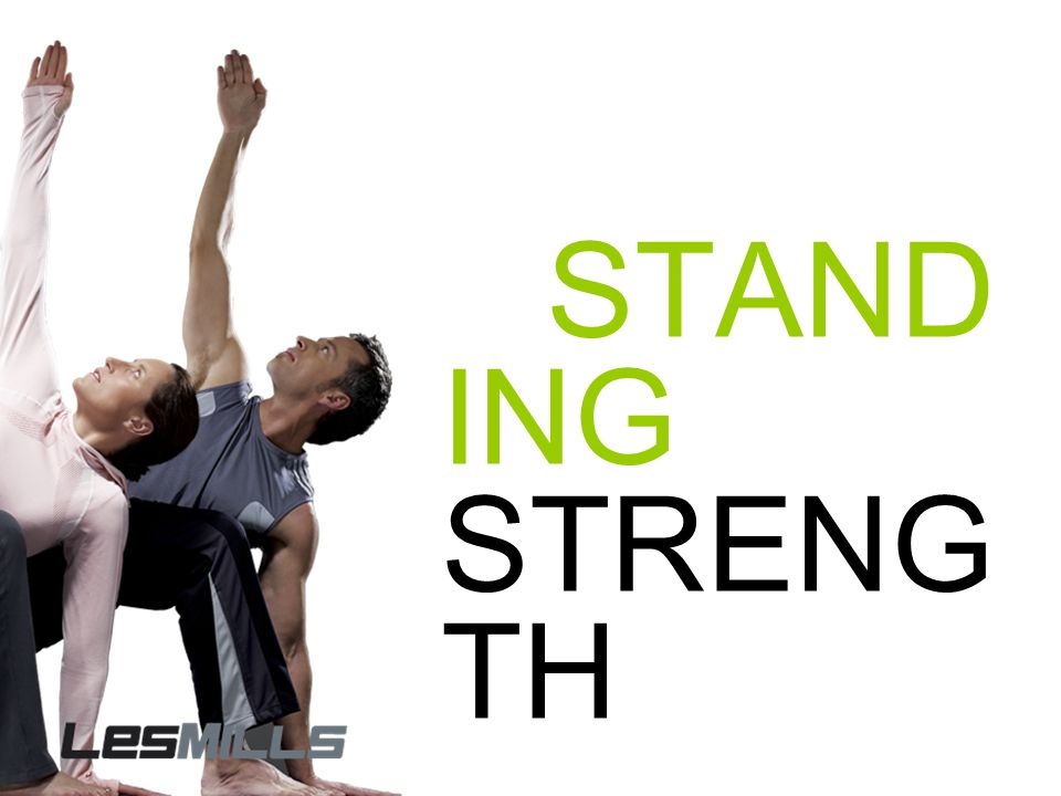 STANDING STRENGTH