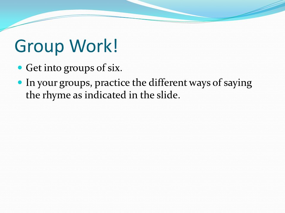 Group Work! Get into groups of six.