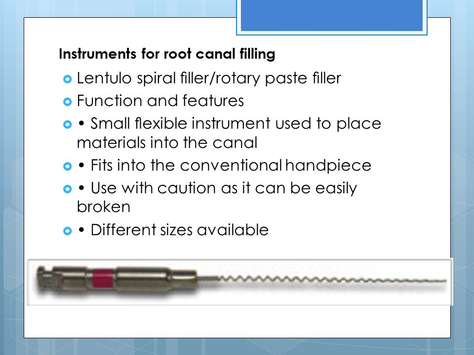 Instruments for root canal filling