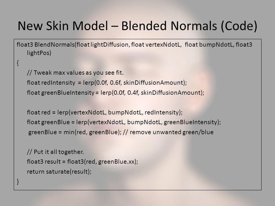 New Skin Model – Blended Normals (Code)