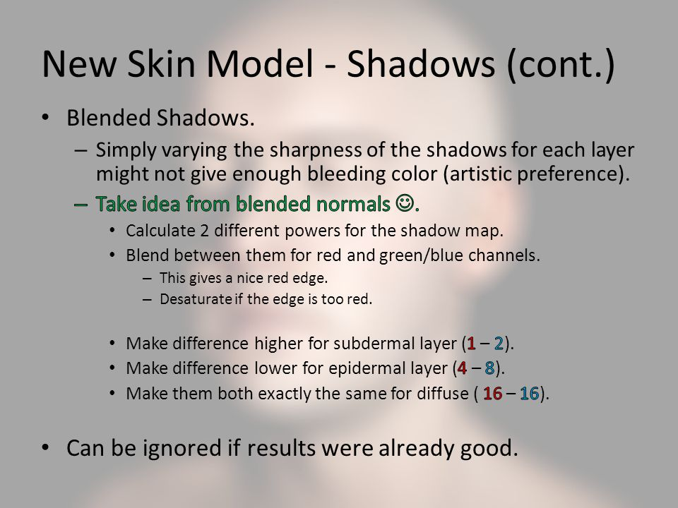 New Skin Model - Shadows (cont.)