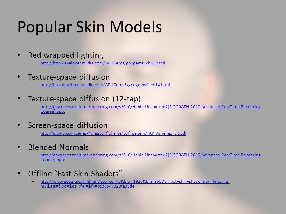 Popular Skin Models Red wrapped lighting Texture-space diffusion