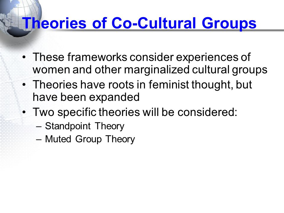 Theories of Co-Cultural Groups
