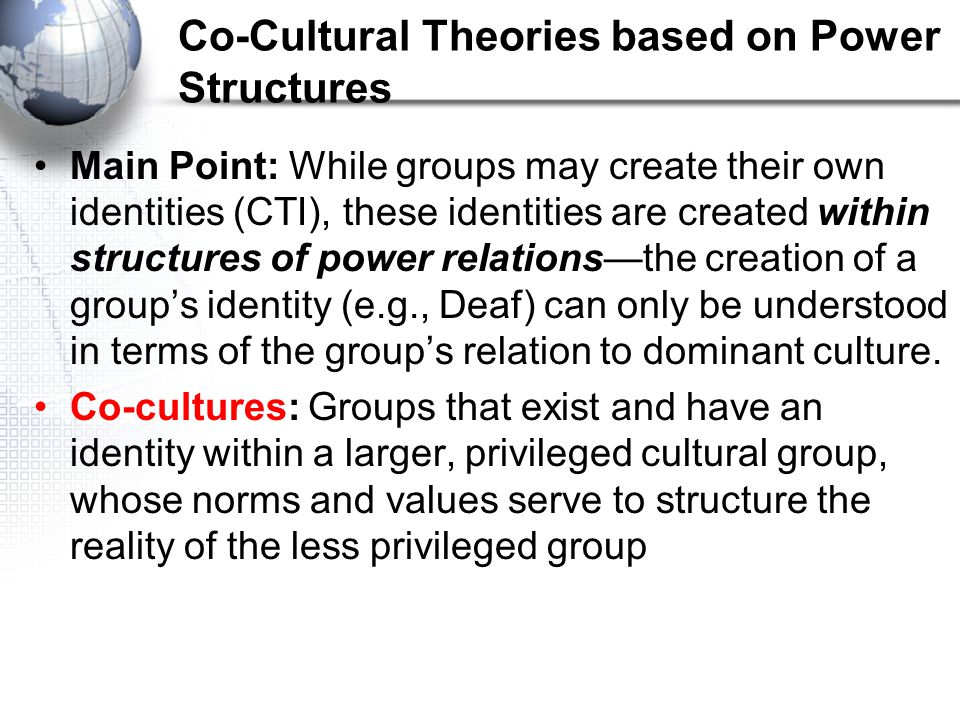 Co-Cultural Theories based on Power Structures