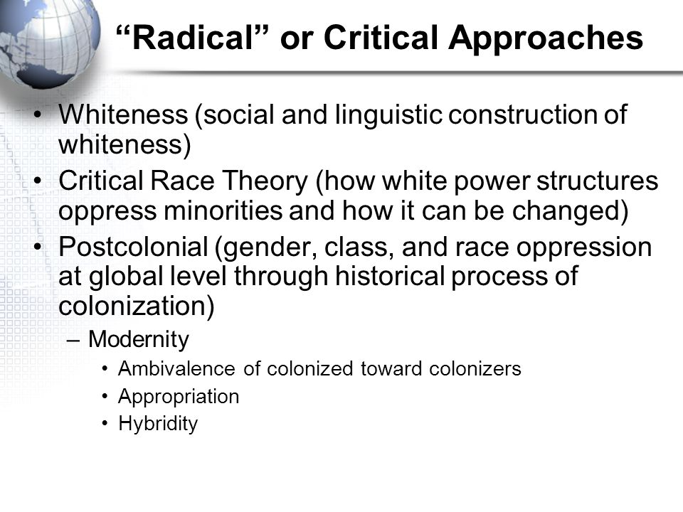 Radical or Critical Approaches