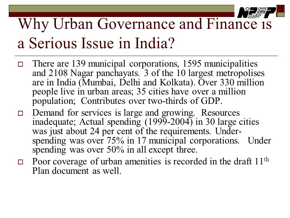Why Urban Governance and Finance is a Serious Issue in India