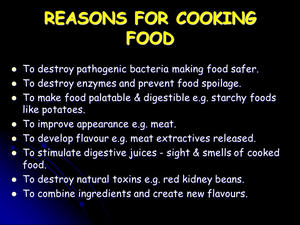 REASONS FOR COOKING FOOD