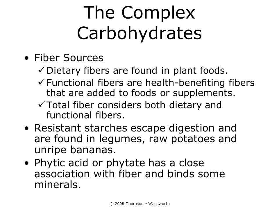The Complex Carbohydrates