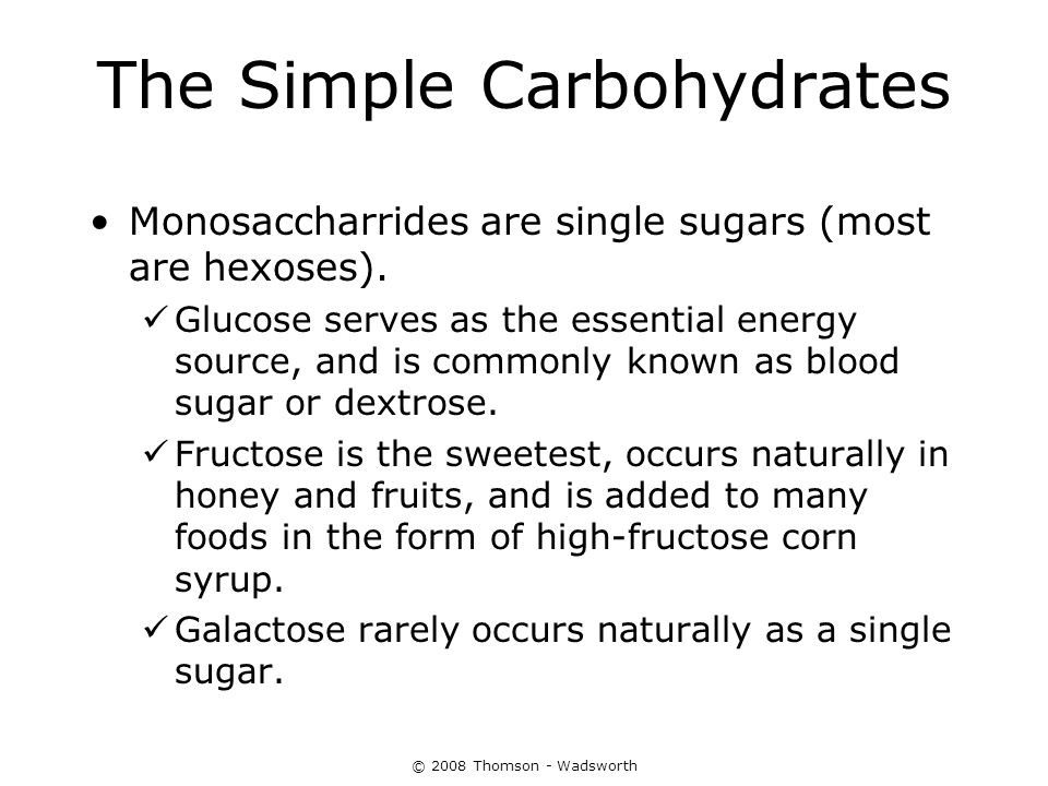The Simple Carbohydrates