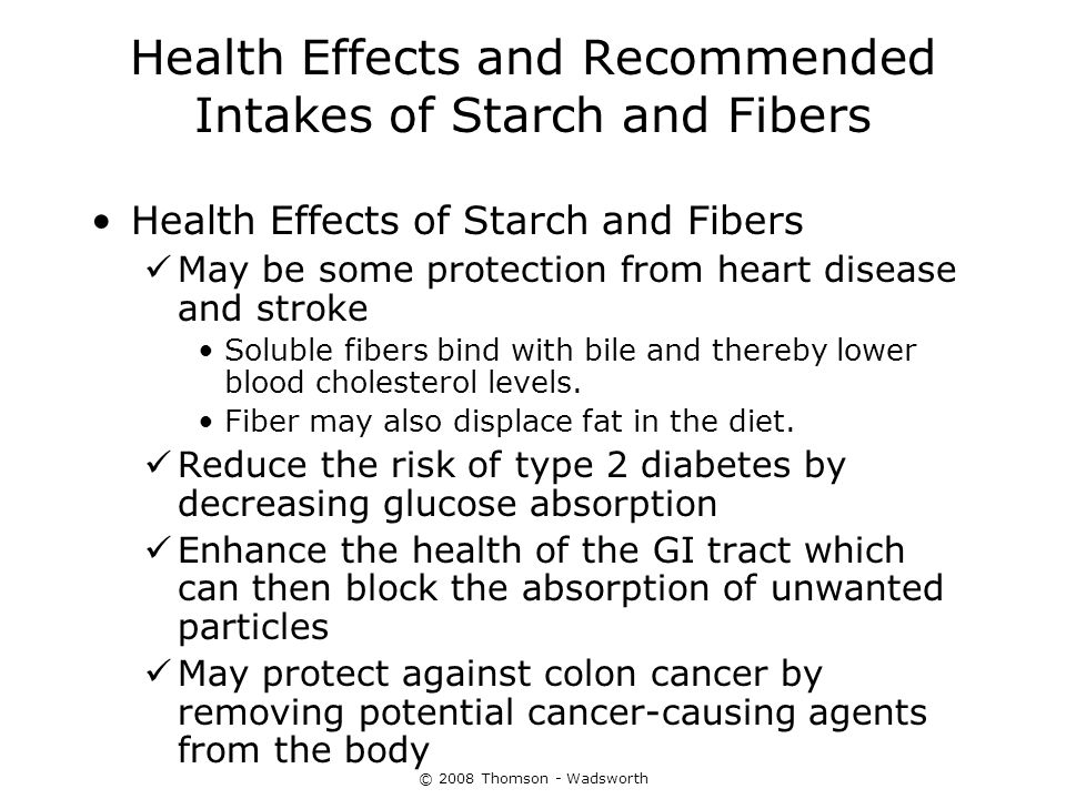 Health Effects and Recommended Intakes of Starch and Fibers