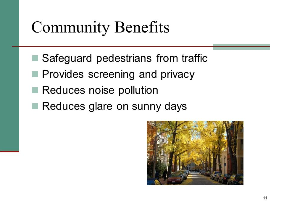 Community Benefits Safeguard pedestrians from traffic