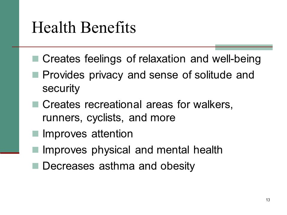 Health Benefits Creates feelings of relaxation and well-being