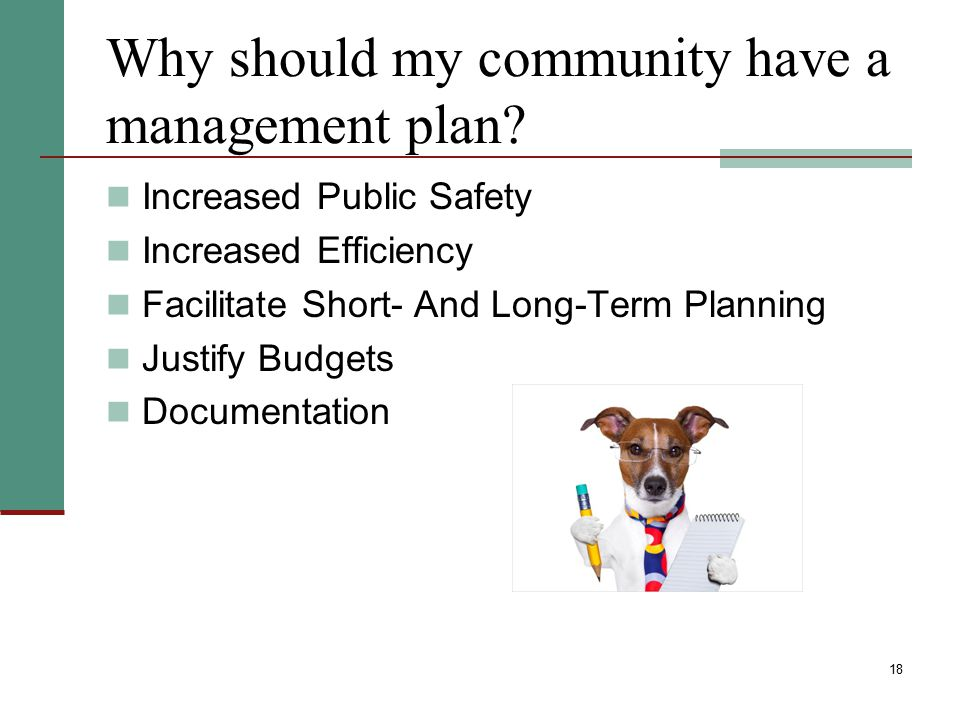 Why should my community have a management plan