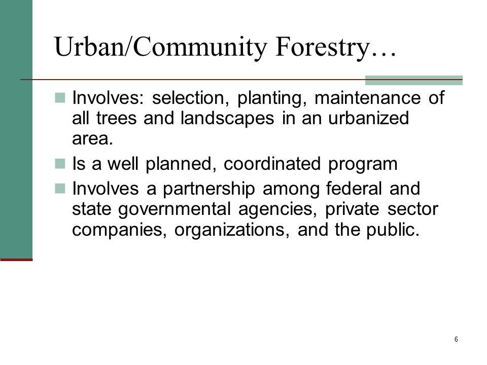 Urban/Community Forestry…