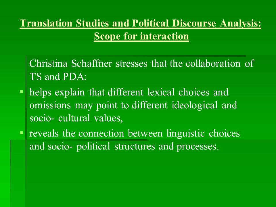 Christina Schaffner stresses that the collaboration of TS and PDA: